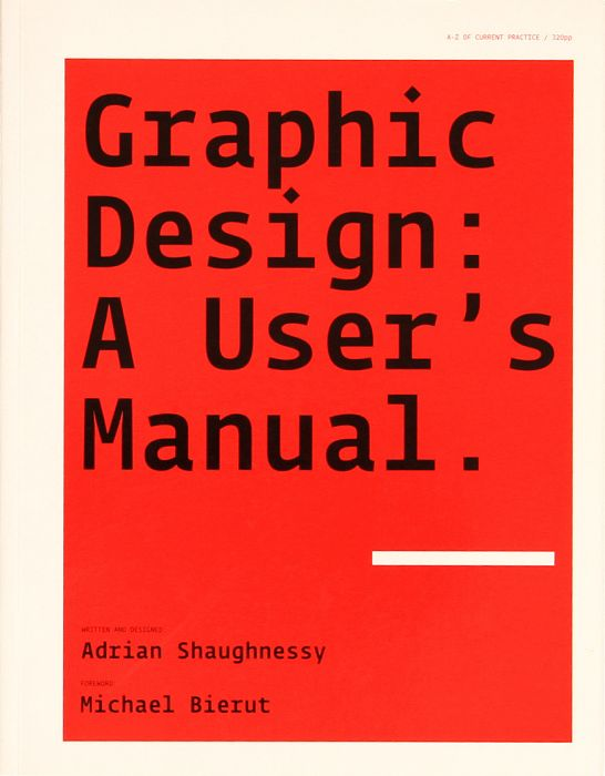 Graphic Design: A User's Manual. (book, 2009)